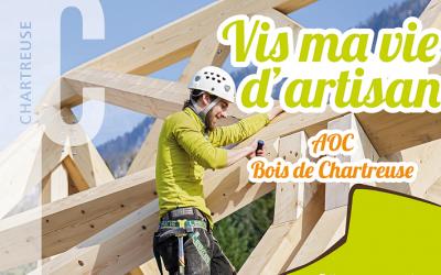 Vis ma vie d'artisan – AOC Bois de Chartreuse