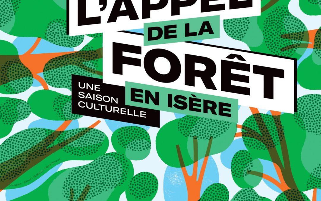 L'appel de la forêt en Isère : 18 mois de programmation